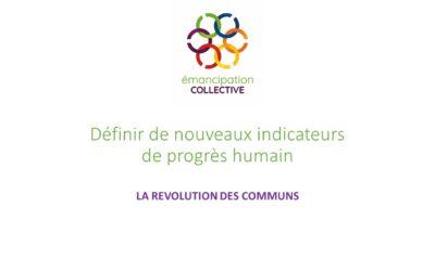 Définir de nouveaux indicateurs de progrès humain