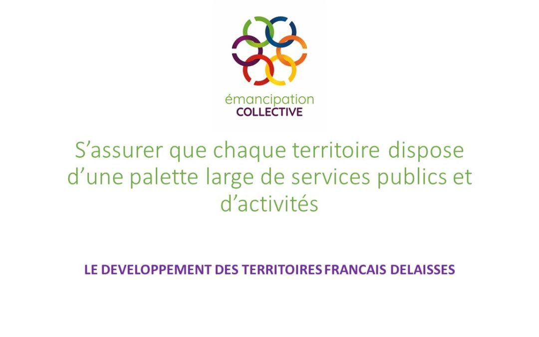 S'assurer que chaque territoire dispose d'une palette large de services publics et d'activités