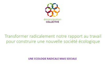 Transformer radicalement notre rapport au travail pour construire une nouvelle société écologique