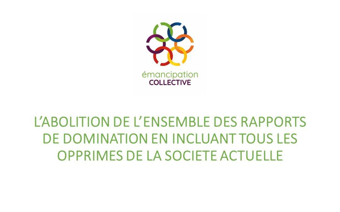 Boîte à idées: L'abolition de l'ensemble des rapports de domination en incluant tous les opprimés de la société actuelle
