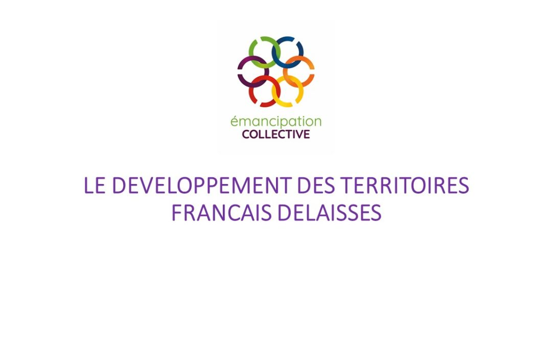 Boîte à idées: Le développement des territoires français délaissés