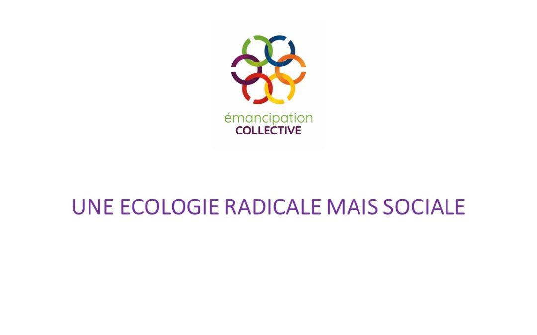 Boîte à idées: Une écologie radicale mais sociale